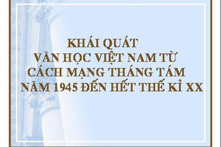 khai-quat-van-hoc-viet-nam-tu-1945-den-the-ki-20