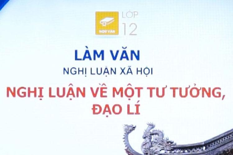 nghi-luan-ve-mot-tu-tuong-dao-li-lop-12