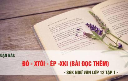 """Bài soạn văn mẫu lớp 12 tập 1 """" Đô-xtôi-ép-xki """" tác giả Xvai – gơ"""
