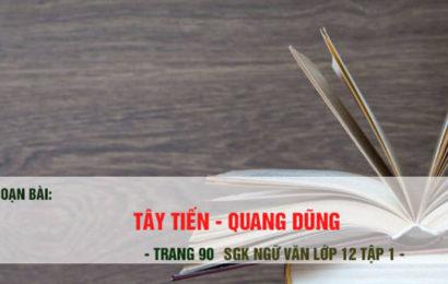 """Soạn văn mẫu lớp 12 bài thơ """" Tây Tiến """" tác giả Quang Dũng"""