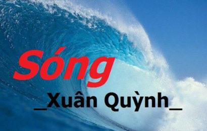 """Soạn văn mẫu lớp 12 tập 1 bài """" Sóng """" tác giả Xuân Quỳnh"""