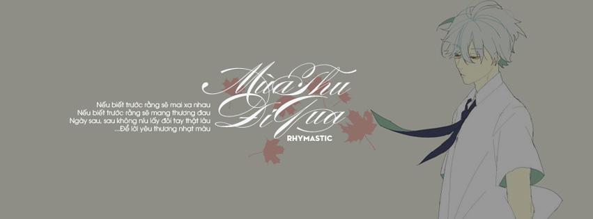 """hình ảnh demo cover và ảnh bìa facebook bài hát """"Mùa Thu Đi Qua"""" của Rhymastic"""