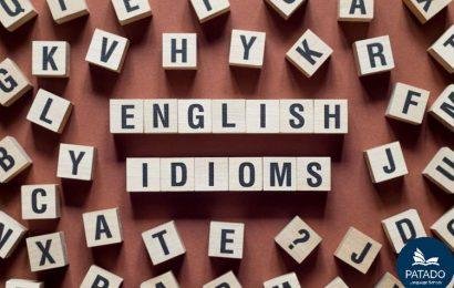 Tổng hợp những câu thành ngữ trong tiếng Anh thông dụng nhất ( Idioms )